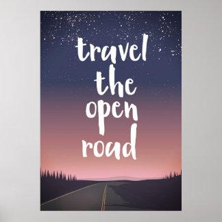 Reisen die offene Straße Poster