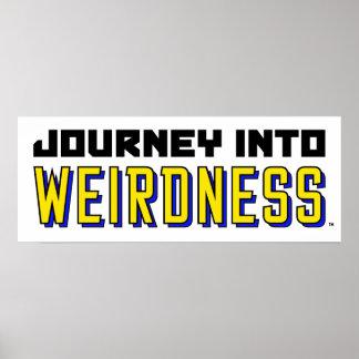 Reisen Sie in Weirdness Mini-Plakat Poster