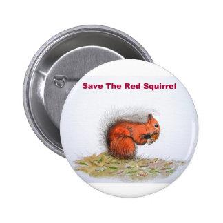Retten Sie das rote Eichhörnchen Runder Button 5,1 Cm