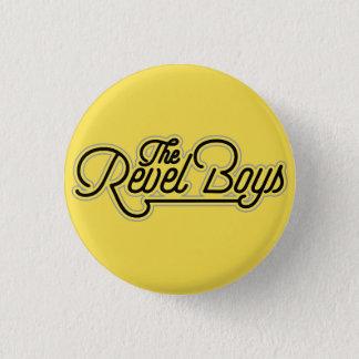 Revel Jungen - gerade einen anderen Runder Button 3,2 Cm