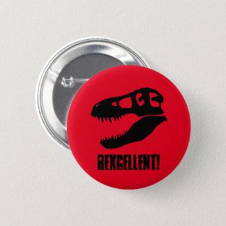 """""""Rexcellent!"""" T-Rex Schädel Runder Button 5,7 Cm"""