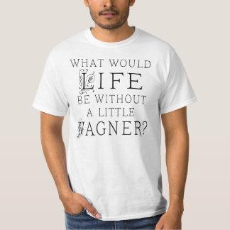Richard Wagner-Musik-Zitat Shirts