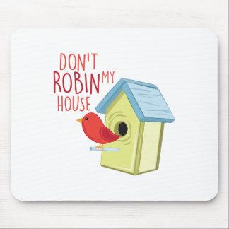 Robin mein Haus Mousepads