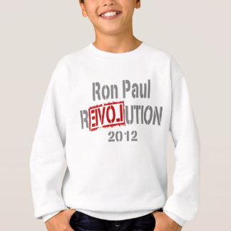 Ron Paul-Revolution 2012 Sweatshirt