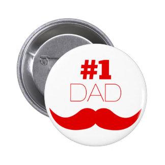 Roter Schnurrbart des Vati-#1 - Nr. eine Runder Button 5,7 Cm