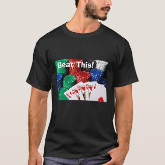 Royal Flush, schlug dieses! T - Shirt (Schwarzes)