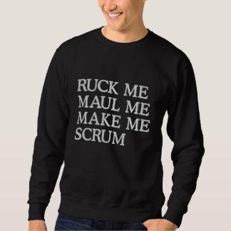 Ruck mich übel zurichten mich machen mich besticktes sweatshirt