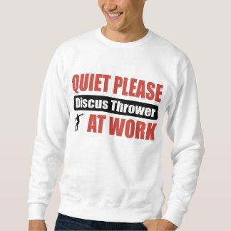 Ruhe-bitte Diskuswerfer bei der Arbeit Sweatshirt