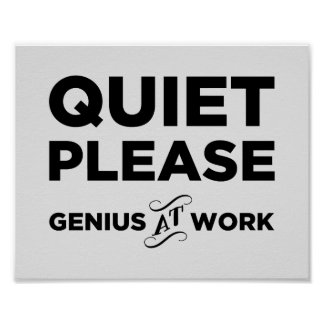 Ruhe-bitte Genie bei der Arbeit Poster