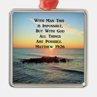 RUHIGE SONNENAUFGANG-MATTHEW-19:26 SCHRIFT SILBERNES ORNAMENT