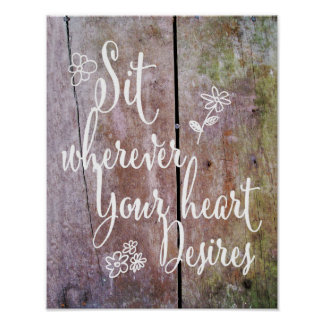 Rustikal sitzen Sie, wohin Ihr Herz Hochzeit Poster