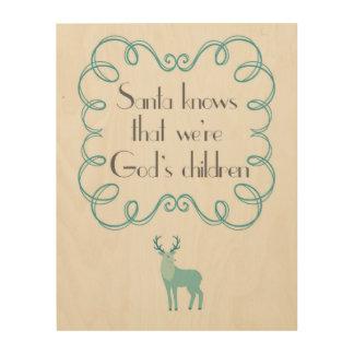 Sankt weiß, dass wir die Kinder des Gottes - Holzdruck