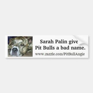 Sarah Palin gibt Pitbullen einen schlechten Ruf Autoaufkleber