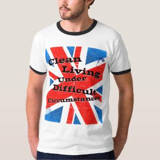 Sauberes Leben unter schwierigen Umständen T-Shirt