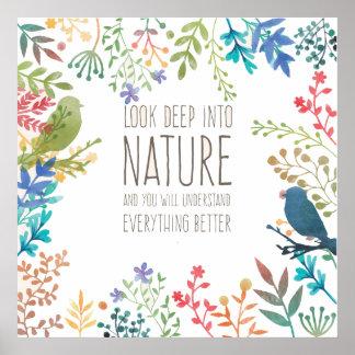 Schauen Sie zur Natur Poster