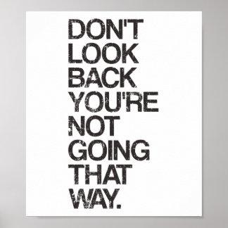 Schauen Sie zurück Sie nicht gehen nicht so Poster