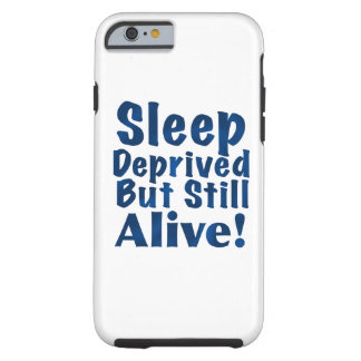 Schlaf beraubt aber noch lebendig in dunkelblauem tough iPhone 6 hülle