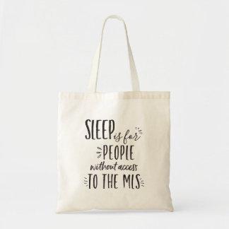Schlaf ist für Leute ohne die MLS Realtor-Tasche Tragetasche