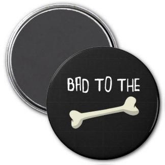 Schlechtes zum Knochen Runder Magnet 7,6 Cm