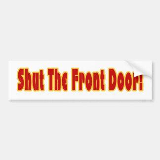 Schließen Sie die Haustür Autoaufkleber