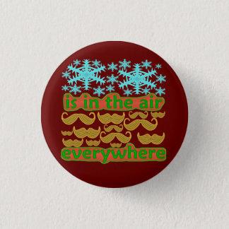 Schnurrbärte überall runder button 3,2 cm