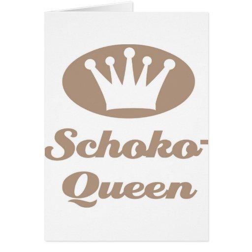 Schoko- Queen Grußkarte