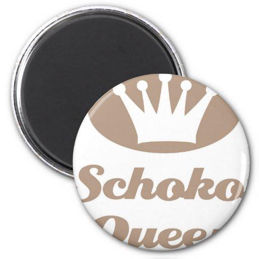 Schoko- Queen Kühlschrankmagnete