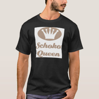 Schoko- Queen T-Shirt