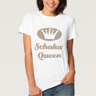 Schoko- Queen Tshirt