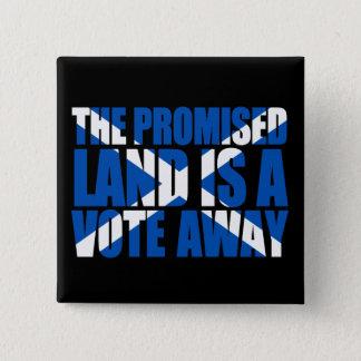 Schottische Unabhängigkeit: Das gelobte Land, Quadratischer Button 5,1 Cm