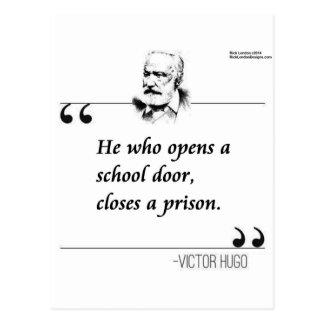 Schultür-Zitat Victor Hugo offenes Postkarte