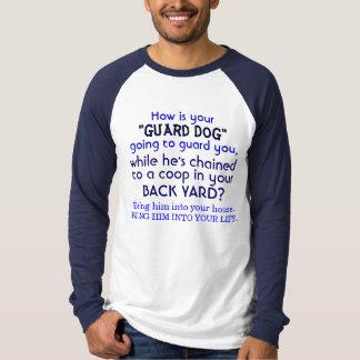 """""""Schutz-Hund"""" holen ihn in Ihr LEBEN T-Shirt"""