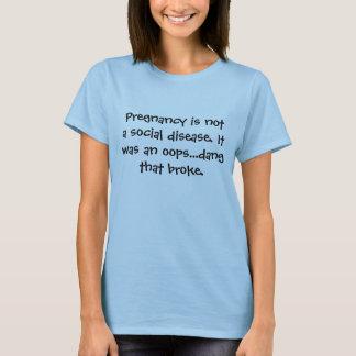 Schwangerschaft ist nicht ein T-Shirt