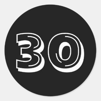 Schwärzen Sie 30. Geburtstags-Aufkleber Runder Aufkleber