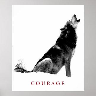 Schwarzer u. weißer motivierend Mut-Heulenwolf Poster
