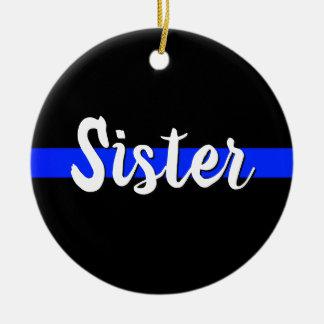 Schwester dünnes Blue Line verzieren Weihnachten Keramik Ornament