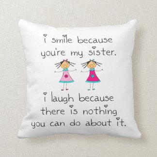 Schwester-Lächeln Kissen