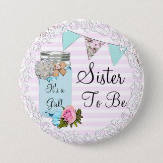 Schwester, zum blaues Weckglas-Rosa-rustikaler Runder Button 7,6 Cm