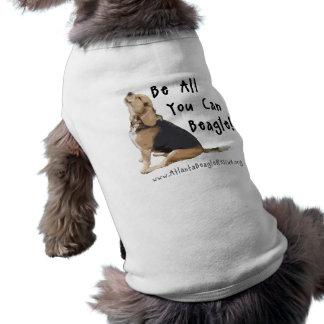 Seien Sie alle, die Sie Beagle können! Pet T-Stück Top