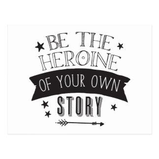 seien Sie die Heldin Ihrer eigenen Geschichte Postkarte