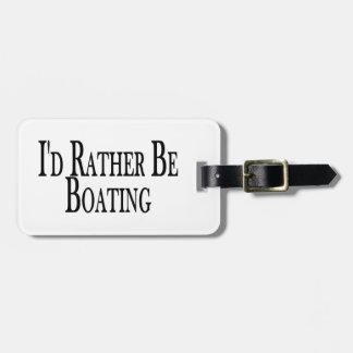 Seien Sie eher Bootfahrt Kofferanhänger
