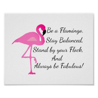 Seien Sie ein Flamingo-Plakat Poster