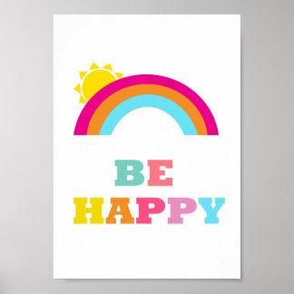 Seien Sie glückliches Kinderzimmer-Plakat Poster