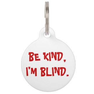 Seien Sie, ich sind blinde Hundeplakette nett Tiermarke