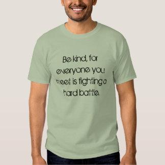 Seien Sie nett Shirt