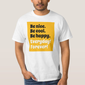 Seien Sie nett Tshirt