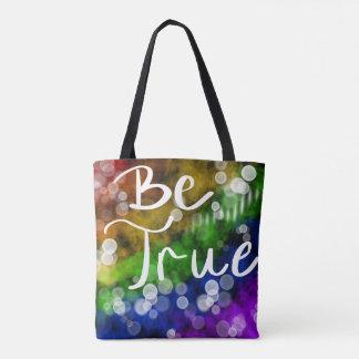 Seien Sie wahre Tasche