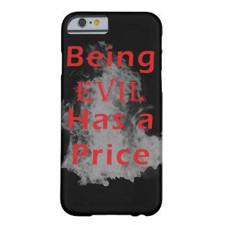 Sein schlecht hat einen Preis Barely There iPhone 6 Hülle