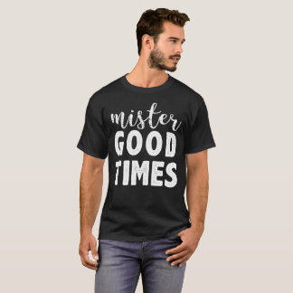ShirtGrunge Herr-Good Times Bachelor Party T-Shirt