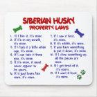 SIBIRISCHER HUSKY Eigentums-Gesetze 2 Mousepad